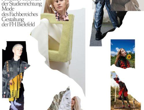 MODE 2019  2. 6. – 11. 8 Aktuelle Positionen der Studienrichtung Mode des Fachbereiches Gestaltung der FH Bielefeld